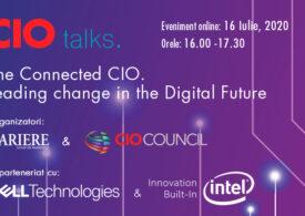 Ediție specială CIO TALKS: The Connected CIO. Leading Change for the Digital Future