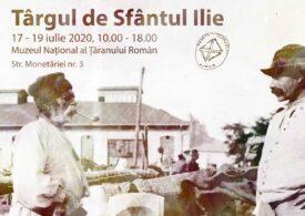 Târgul de Sfântul Ilie, de vineri până dumincă, la Muzeul Țăranului Român