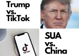 TikTok contraatacă: A depus o plângere împotriva administraţiei Trump privind blocarea aplicaţiei în SUA