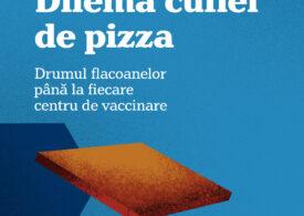 Ministerul Sănătății, despre vaccinurile transportate în cutii de pizza: Da, pledăm vinovați pentru viteză! Promitem că vom râde și noi pe tema asta la finalul campaniei