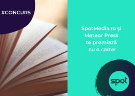 #CONCURS: SpotMedia.ro și Editura Meteor Press te premiază cu o carte