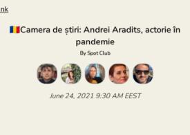 Andrei Aradits, în Camera de Știri de pe Clubhouse. Discutăm despre actorie în pandemie. Intră și tu!