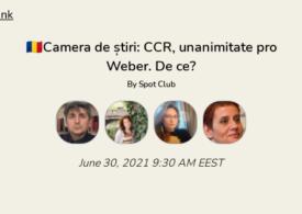CCR, unanimitate pro-Weber. De ce? Discutăm în Camera de Știri. Intră și tu!