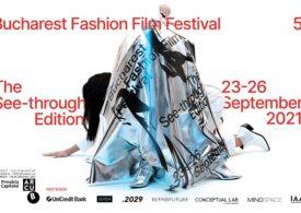 Bucharest Fashion Film Festival #5 vorbește despre transparență, între 23 și 26 septembrie