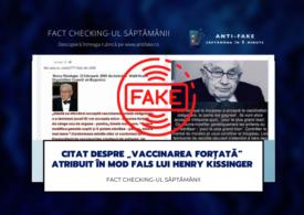"""Fact checking-ul săptămânii: Citat despre """"vaccinarea forțată"""" atribuit în mod fals lui Henry Kissinger"""