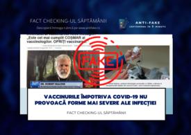Fact checking-ul săptămânii: Vaccinurile împotriva COVID-19 nu provoacă forme mai severe ale infecției